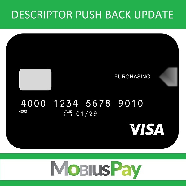 Visa Descriptor Push Back